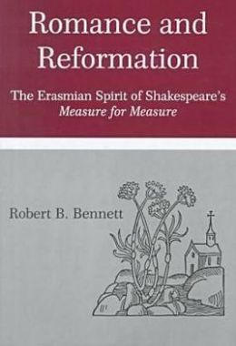 Romance and Reformation: The Erasmian Spirit of Shakespeare's
