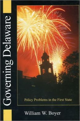 Governing Delaware: Policy Problems of the First State