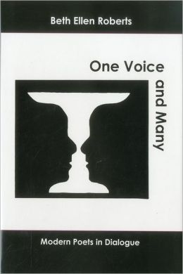 One Voice and Many: Modern Poets in Dialogue
