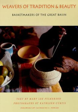 Weavers of Tradition and Beauty: Basketmakers of the Great Basin