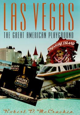 Las Vegas: The Great American Playground