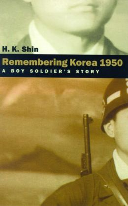 Remembering Korea 1950: A Boy Soldier's Story