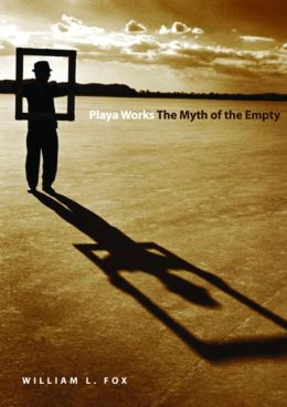 Playa Works: The Myth of the Empty