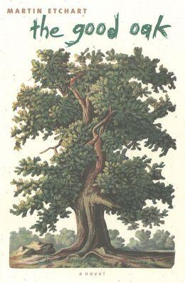 The Good Oak (Western Literature Series)