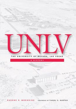 The University of Nevada, Las Vegas: A History