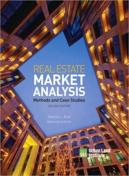 Real Estate Market Analysis: Methods and Case Studies