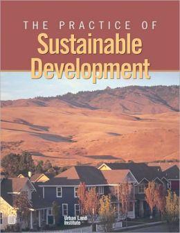 The Practice of Sustainable Development
