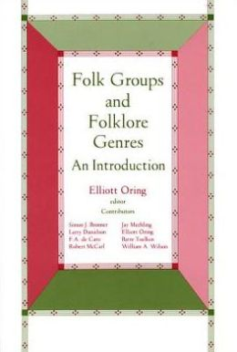 Folk Groups And Folklore Genres Introduction: An Introduction