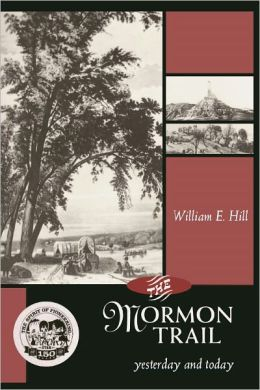 The Mormon Trail: Yesterday and Today