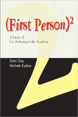 First Person Squared: A Study of Co-Authoring in the Academy