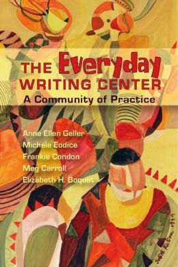 Everyday Writing Center: A Community of Practice