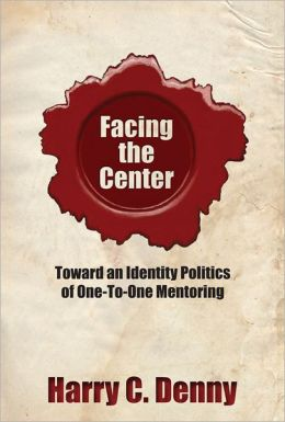 Facing the Center: Toward an Identity Politics of One-to-One Mentoring