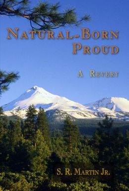 Natural-Born Proud: A Revery