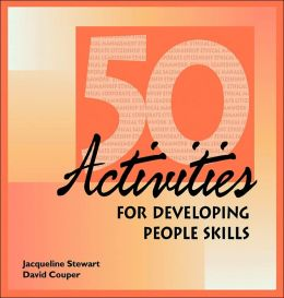 50 Activities for Developing People Skills