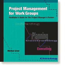 Project Management Toolkit: Facilitator's Guide