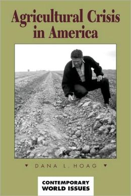 Agricultural Crisis In America