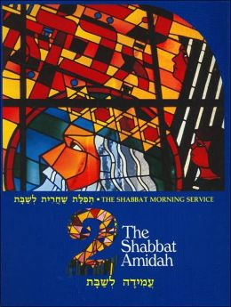 The Shabbat Amidah (Shabbat Morning Service Series #2)