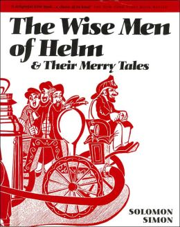 The Wise Men of Helm & Their Merry Tales