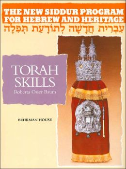 Torah Skills (New Siddur Program for Hebrew and Heritage Series)