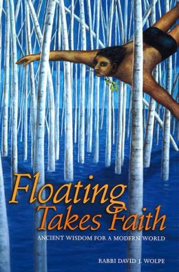 Floating Takes Faith: Ancient Wisdom for a Modern World