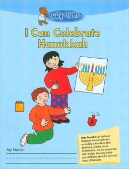 I Can Celebrate Hanukkah (Look at Me Series)