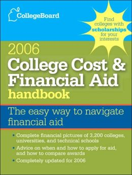 College Cost & Financial Aid Handbook 2006