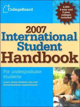 College Board International Student Handbook 2007