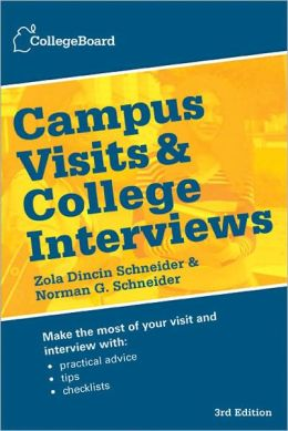 Campus Visits and College Interviews, 3rd Edition