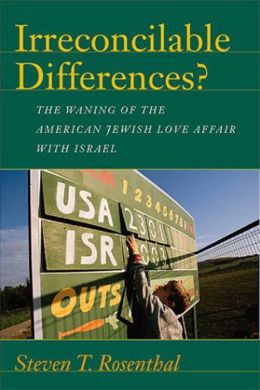 Irreconcilable Differences?: The Waning of the American Jewish Love Affair with Israel
