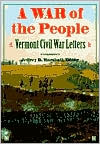 A War of the People: Vermont Civil War Letters