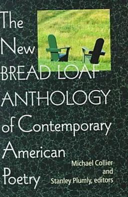 The New Bread Loaf Anthology of Contemporary American Poetry
