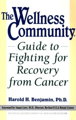 Wellness Community Guide to Fighting for Recovery from Cancer