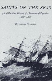 Saints on the Seas: A Maritime History of Mormon Migration, 1830-1890