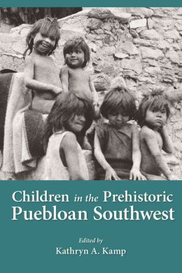 Children in the Prehistoric Puebloan Southwest