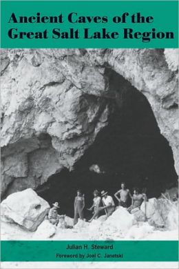 Ancient Caves of the Great Salt Lake Region