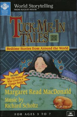 Tuck-Me-In Tales: Bedtime Stories from Around the World
