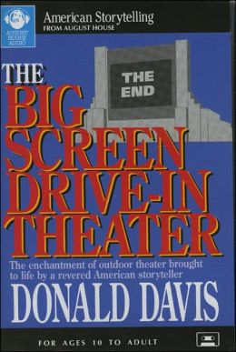 The Big Screen Drive-in Theater: The Enchantment of Outdoor Theater Brought to Life By a revered American storyteller