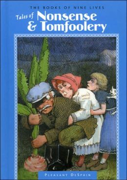 Tales of Nonsense and Tomfoolery (The Books of Nine Lives)