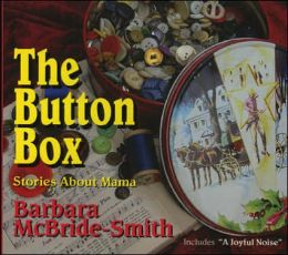 Button Box: Stories about Mama