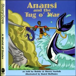 Anansi and the Tug o' War