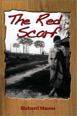 The Red Scarf: A Country Boy's Christmas Story
