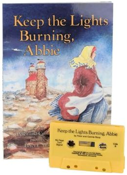 Keep the Lights Burning, Abbie (On My Own History Series)