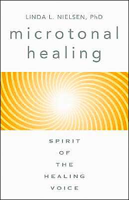 Microtonal Healing: Spirit of the Healing Voice