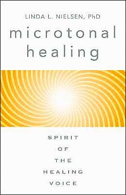 Microtonal Healing: Spirit of the Healing Voice