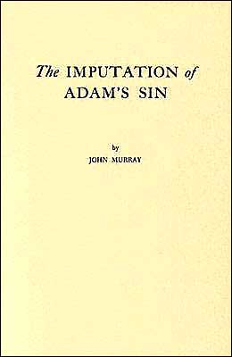 The Imputation of Adam's Sin