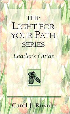 The Light for Your Path Series Leader's Guide