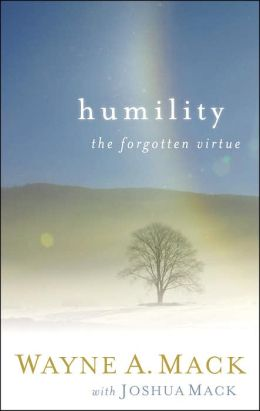 Humility: A Forgotten Virtue