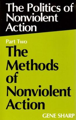 Politics of Nonviolent Action Part II: The Methods of Nonviolent Action
