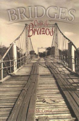 Bridges Over the Brazos