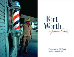 Fort Worth: A Personal View